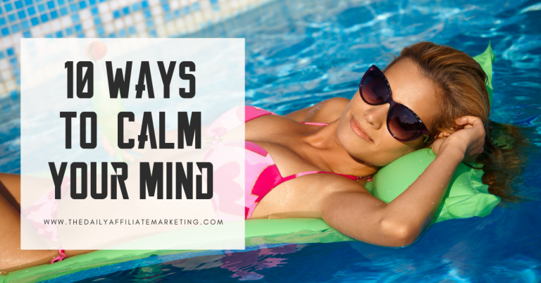 10 Way To Calm Your Mind